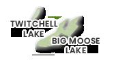 Big Moose & Twitchell Lake